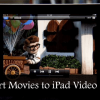 Easily Convert Movies to iPad Video Format Using Handbrake