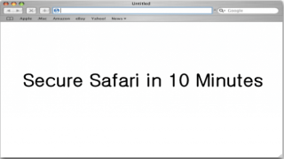 How to Protect Your Privacy and Make Safari Secure in 10 Minutes