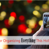 Best Apps for Organizing Any and Everything You Need This Holiday Season