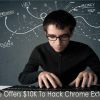 Google Offers Hackers a $10000 Prize To Hack Chrome Extensions