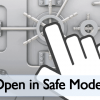 4 Popular Programs and Their Safe Mode Triggers To Help Fix Issues