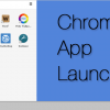 Chrome App Launcher Adds New Features, Aims to Bring Chrome Apps to the Desktop