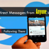 Twitter Private Messaging Gets Better, Adds Option to Receive Direct Messages from All Followers