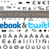 4 Best Ways to Display Special Characters on Facebook and Twitter