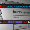 Permalink To Battle of the Password Managers: KeePass vs Dashlane vs LastPass