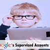 Use Google's Supervised Accounts in Chrome to Let Kids Surf the Web Safely