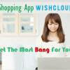 Permalink To Holiday Shopping App WishClouds Helps Get the Most Bang for Your Buck