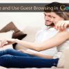 How to Enable and Use Guest Browsing Mode in Google Chrome