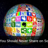 10 Details That You Should Refrain From Sharing on Social Networks