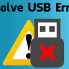 USB Troubleshooting: 5 Common USB Annoyances and Their Solutions