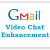Gmail Labs Introduces Video Chat Enhancement Feature