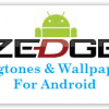 Get The Best Ringtones & Wallpapers For Android Phone With Zedge