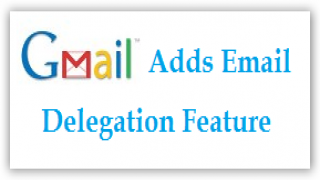 Easily Manage Multiple Gmail Accounts With Email Delegation Feature