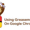Install, Use and Manage Greasemonkey Scripts In Google Chrome
