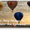 Folder Background Changer – Use Images As Background For Folders In Windows 7 & Vista [Customization]