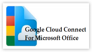 Combine the power of Microsoft Office with Google Docs using Google Cloud Connect