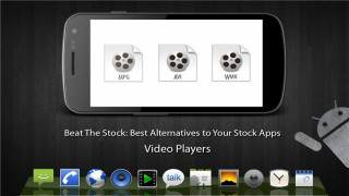 Beat The Stocks: Best Alternative Video Players for Android