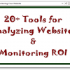 20+ Online Tools For Analyzing Websites To Get More Information and Monitor ROI