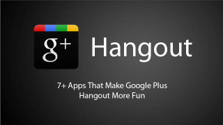 Use Google Plus Hangout? Here are Some Fun Hangout Apps for You to Try