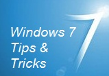 Windows 7 Tips & Tricks
