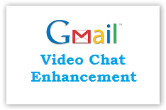 Gmail Video Chat Enhanced - © TechNorms