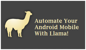 Llama - Automate Various Android Function