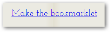 Make the bookmarklet