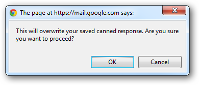 This will overwrite your saved canned response.