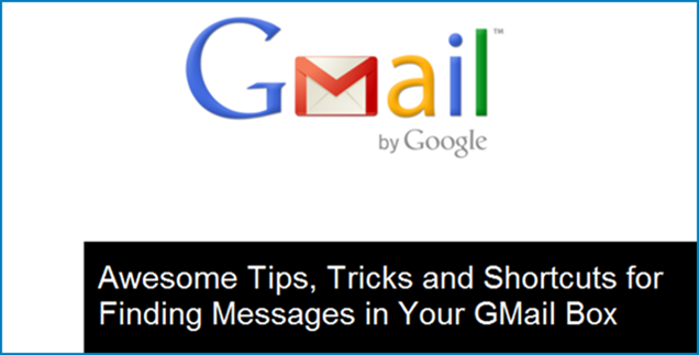 Tips, Tricks and Shortcuts for Finding Messages in GMail
